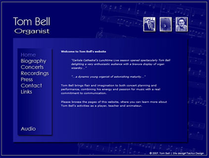 A simple, yet effective website for organist Tom Bell. Fully editable, with some interesting graphics effects.